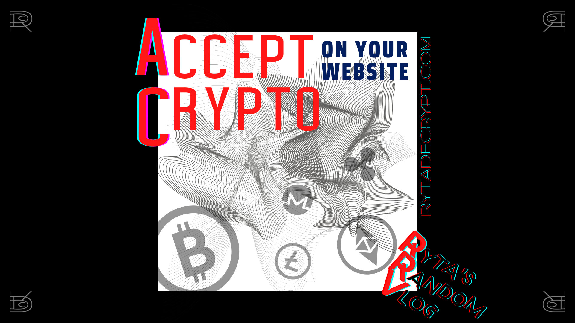 Accept Crypto Payments! – Top Solutions